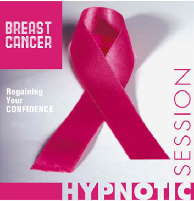Breast Cancer: Regaining Your Confidence - Hypnotic Session S. (CD-Audio)