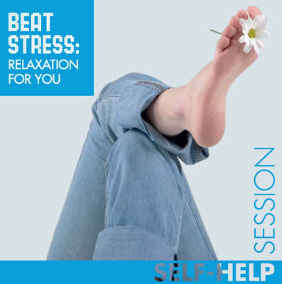 Beat Stress: Relaxation for You - Hypnotic Session S. (CD-Audio)