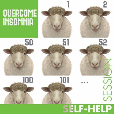 Overcome Insomnia - Hypnotic Session S. (CD-Audio)