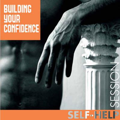 Building Confidence - Hypnotic Session S. (CD-Audio)