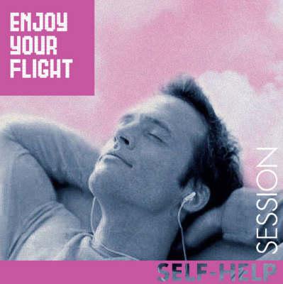 Enjoy Your Flight - Hypnotic Session S. (CD-Audio)