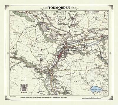Todmorden 1844 Map - Heritage Cartography Victorian Town Map Series No. 103 (Sheet map, folded)