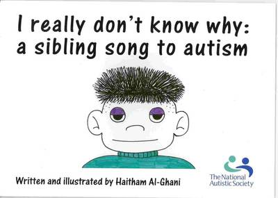 I Really Don't Know Why: a Sibling Song to Autism (Paperback)