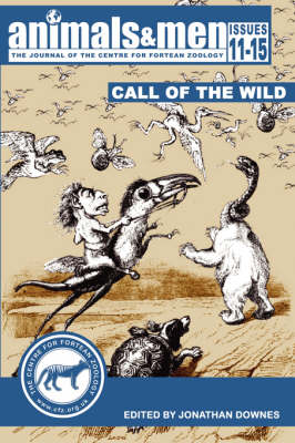 Animals & Men - Issues 11 - 15 - the Call of the Wild (Paperback)