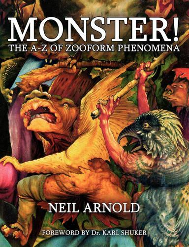 Monster! - the A-Z to Zooform Phenomena (Paperback)