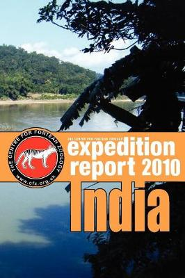 Cfz Expedition Report: India 2010 (Paperback)
