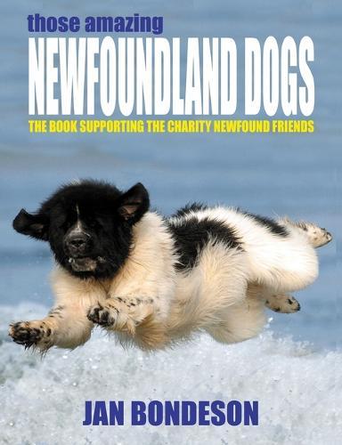 Those Amazing Newfoundland Dogs (Paperback)