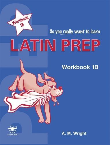 Latin Prep Book 1 Workbook B (Paperback)