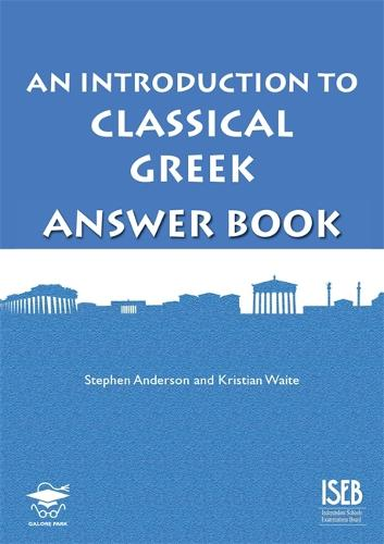 An Introduction to Classical Greek Answer Book (Paperback)