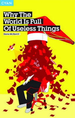 Why the World is Full of Useless Things (Paperback)