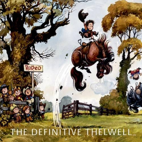 The Definitive Thelwell (Paperback)