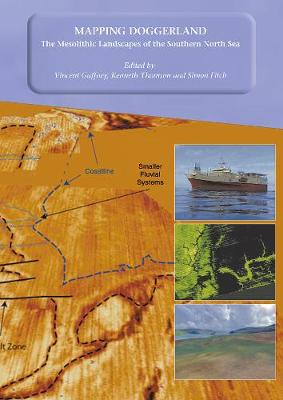 Mapping Doggerland: The Mesolithic Landscapes of the Southern North Sea (Paperback)