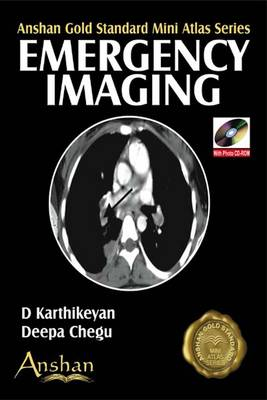 Mini Atlas of Emergency Imaging - Anshan Gold Standard Mini Atlas
