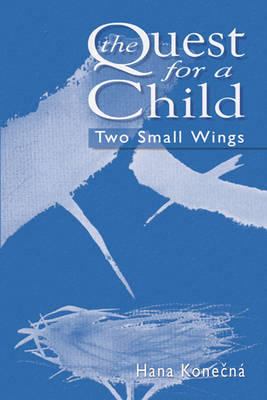 The Quest for a Child: Two Small Wings (Paperback)