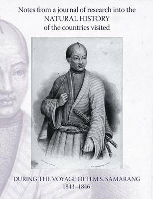 Notes from a Journal of Research into the Natural History of the Countries Visited During the Voyage of H.M.S. Samarang Under the Command of Captain Sir Edward Belcher, C.B., F.R.A.S. (Paperback)