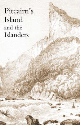 Pitcairn's Island, and the Islanders, in 1850 (Paperback)