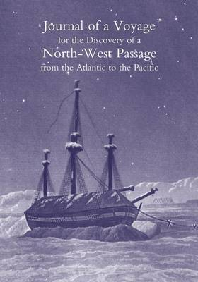 Journal of a Voyage for the Discovery of a North-West Passage from the Atlantic to the Pacific; Performed in the Years 1819-20, in His Majesty's Ships Hecla and Griper (Paperback)