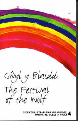 Gwyl Y Blaidd: The Festival of the Wolf (Paperback)