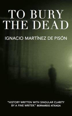 To Bury the Dead (Paperback)