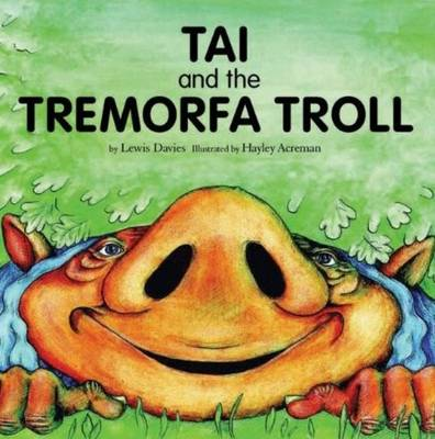 Tai and the Tremorfa Troll (Paperback)
