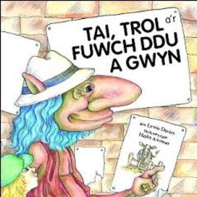 Tai,Trol A'r Fuwch Ddu a Gwyn (Paperback)