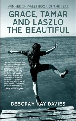 Grace, Tamar and Laszlo the Beautiful (Paperback)