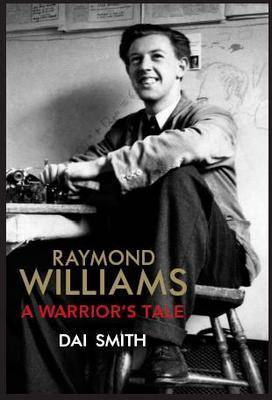 Raymond Williams: a Warrior's Tale (Paperback)