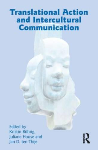 Translational Action and Intercultural Communication (Paperback)