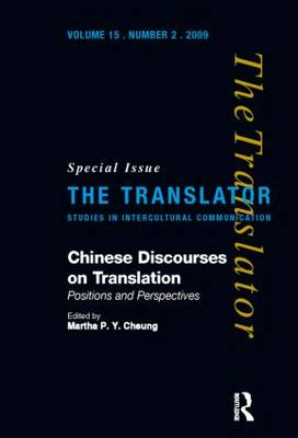 Chinese Discourses on Translation: Positions and Perspectives (Hardback)