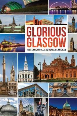 Glorious Glasgow (Hardback)