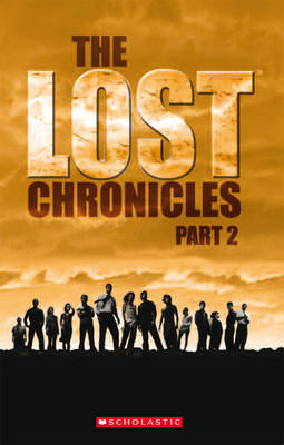 Lost Chronicles: v. 2 - Scholastic Readers (Paperback)