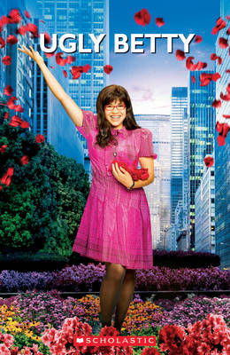 Ugly Betty - Scholastic Readers