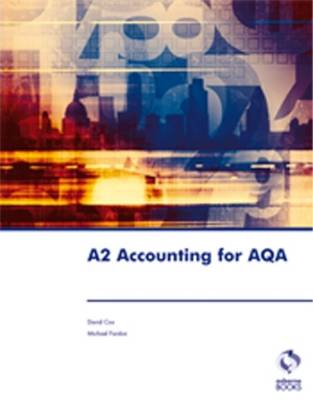 A2 Accounting for AQA - Accounting & Finance (Paperback)