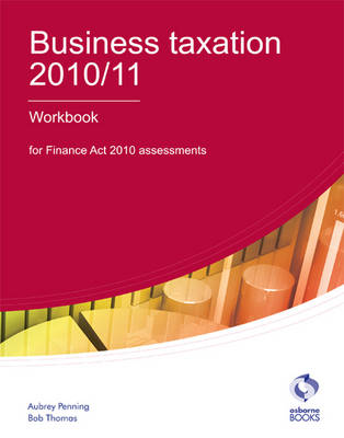 Business Taxation Workbook 2010/11 (Paperback)