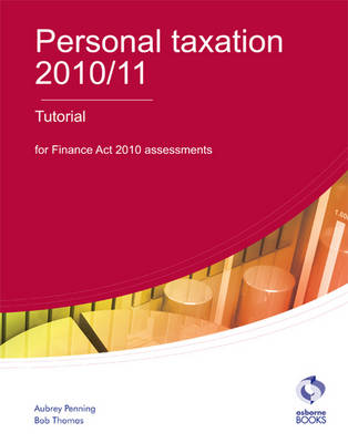 Personal Taxation Tutorial 2010/11 (Paperback)