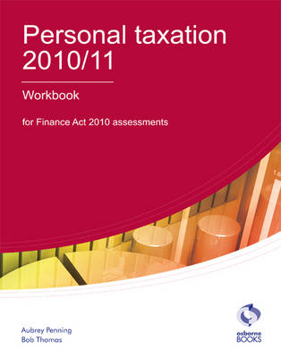 Personal Taxation Workbook 2010/11 (Paperback)
