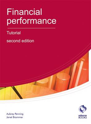 Financial Performance Tutorial - AAT Accounting - Level 4 Diploma in Accounting (Paperback)