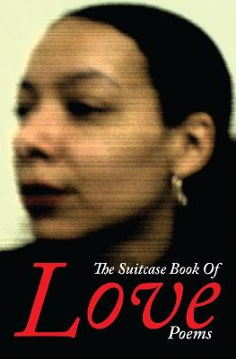 The Suitcase Book Of Love Poems (Paperback)