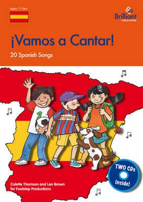 Vamos a Cantar!: 20 Spanish Songs for the KS2 Primary Classroom