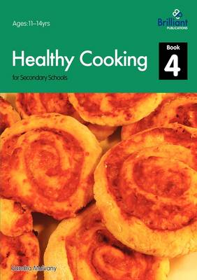 Healthy Cooking for Secondary Schools, Book 4 (Paperback)