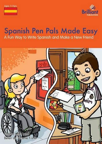 Spanish Pen Pals Made Easy KS2: A Fun Way to Write Spanish and Make a New Friend (Paperback)