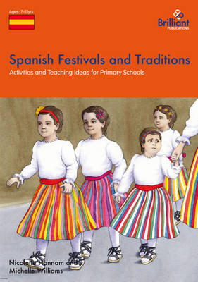 Spanish Festivals and Traditions, KS2: Activities and Teaching Ideas for Primary Schools (Paperback)