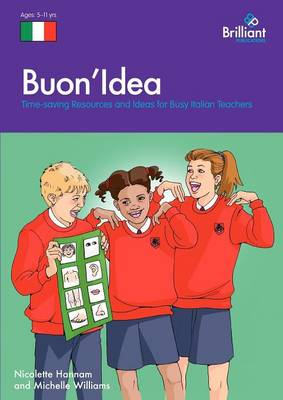 Buon Idea: Time-saving Resources and Ideas for Busy Italian Teachers (Paperback)