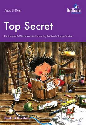 Top Secret: Photocopiable Worksheets for Enhancing the Stewie Scraps Series - Stewie Scraps (Paperback)