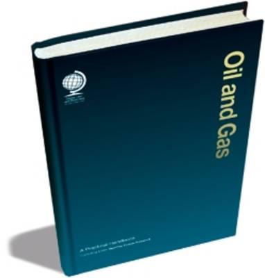 Oil and Gas: A Practical Handbook (Hardback)