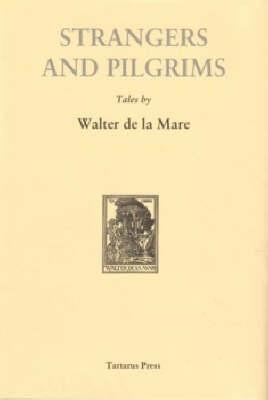 Strangers and Pilgrims (Hardback)