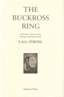The Buckross Ring: and Other Stories of the Strange and Supernatural (Hardback)