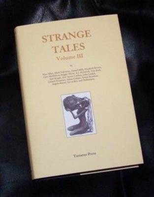 Strange Tales: v. 3 (Hardback)