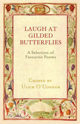 Laugh at Gilded Butterflies: A Selection of Favourite Poems (Hardback)