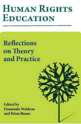 Human Rights Education: Reflections on Theory and Practice (Paperback)